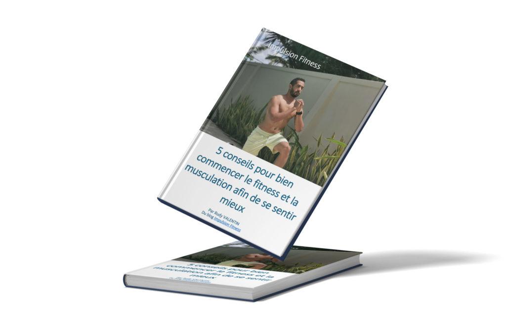 Livre 5 conseils pour commencer le fitness et la musculation pour se sentir mieux